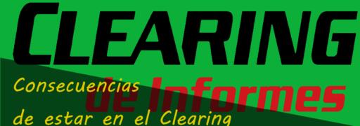 CONSECUENCIAS DE ESTAR EN CLEARING